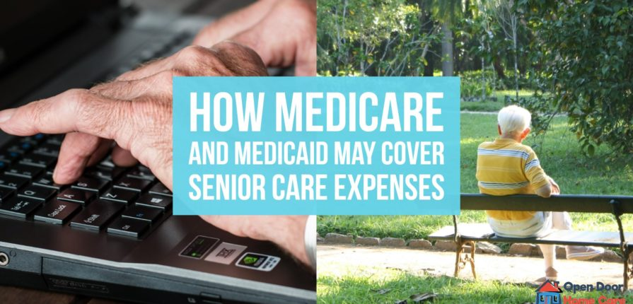 Medicare and Medicaid for senior care services